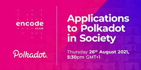 Polkadot Club: Applications to Polkadot in Society tickets