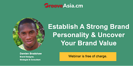 Build Strong Brand Personality And Value Using A Proven Branding Strategy tickets