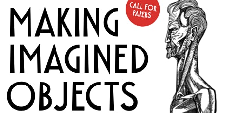 """Making Imagined Objects"""": toward the 2nd Alasdair Gray conference tickets"""
