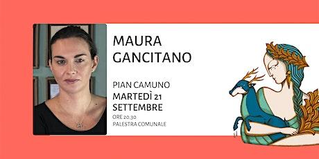 Maura Gancitano - L'arte di perdersi tra deriva e flânerie biglietti