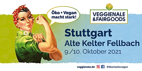 VEGGIENALE & FAIRGOODS Region Stuttgart 2021 Tickets