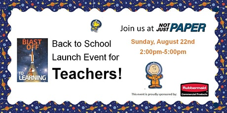 Back to School Teacher Event at Not Just Paper tickets
