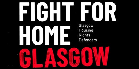 Glasgow Housing Rights Defenders: Let's Talk Social Housing tickets