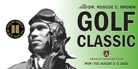The Annual Dr. Roscoe C. Brown Golf Classic tickets