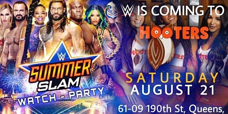 WWE SummerSlam 2021 Watch Party at HOOTERS! tickets