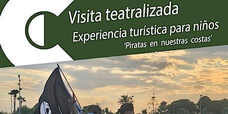 Visita guiada teatralizada 'PIRATAS EN NUESTRAS COSTAS' entradas