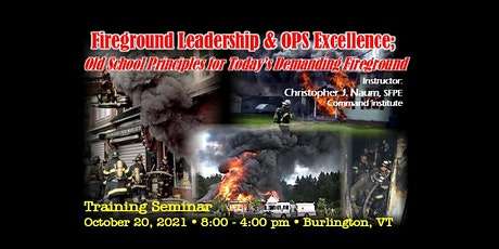Fireground Leadership: From the Station to the Streets tickets