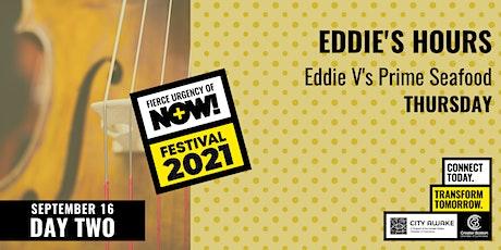 Eddie's Hours at Eddie Vs Boston - Fierce Urgency of Now! tickets