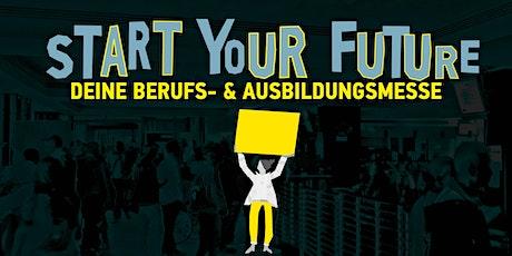 Start Your Future – Deine Berufs- und Ausbildungsmesse Tickets
