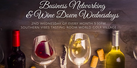 Business Networking & Wine Down Wednesday tickets