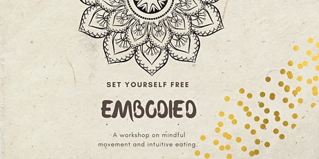 Embodied Immersion - A deep dive into yoga, anti-diet living and self care. tickets