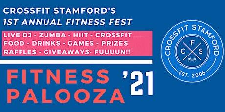 CROSSFIT STAMFORD'S 1st ANNUAL FITNESS PALOOZA tickets