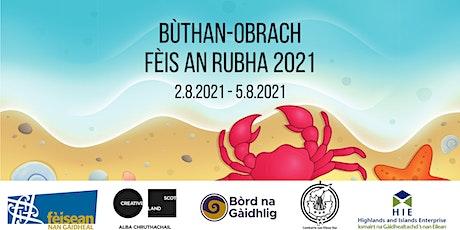 Bùthan-obrach Fèis an Rubha 2021 tickets