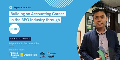 Building an Accounting Career in the BPO Industry through Xero (Doyle) tickets
