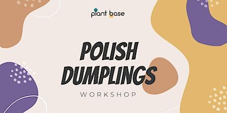 Polish Dumplings Workshop - vegan tickets