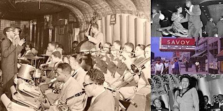 'The Savoy Ballroom, Part II: Blowin' the Blues Away' Webinar tickets