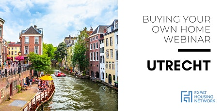Buying Your Own Home in Utrecht tickets