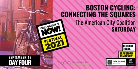 Boston Cycling: Connecting the Squares - Fierce Urgency of Now! tickets