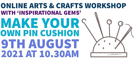 Arts & Crafts Workshop: Make your own pin cushion tickets