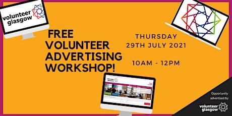 Volunteer Advertising Workshop, 29th July 2021 tickets