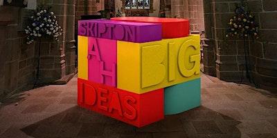 Skipton Big Ideas Exhibition – Art in a Changing World