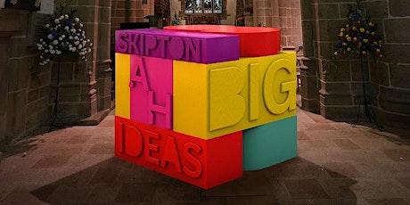 Skipton Big Ideas Exhibition - Art in a Changing World tickets