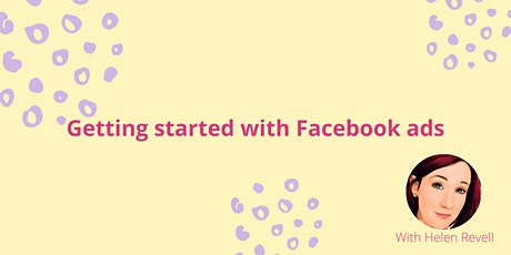 Getting started with Facebook ads tickets