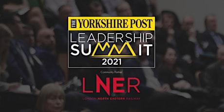 Yorkshire Post Leadership Summit 2021 tickets