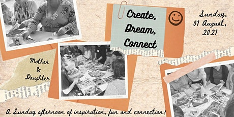Create, Dream, Connect: Interactive goal setting & vision boarding workshop tickets
