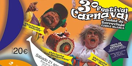 III FESTIVAL DE CARNAVAL CIUDAD DE TORREVIEJA -COS entradas