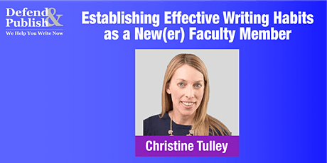 WORKSHOP: Establishing Effective Writing Habits as a New(er) Faculty Member tickets