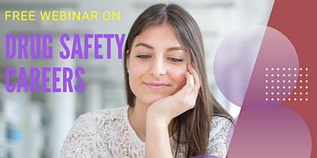 webinar on Career opportunities in Drug safety and Pharmacovigilance tickets