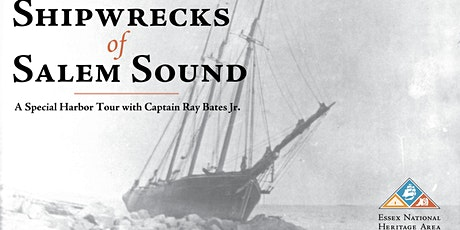 Shipwrecks of Salem Sound with Captain Ray Bates, Jr. tickets
