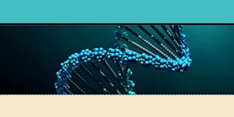 Understanding Your DNA Matches tickets
