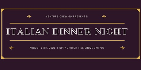 Italian Dinner Night for Crew 69 (THIRD Seating) tickets