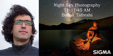Night Sky Photography with Sigma's Babak Tafreshi - Lakeshore Foto Fest! tickets