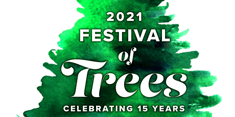 Festival of Trees tickets