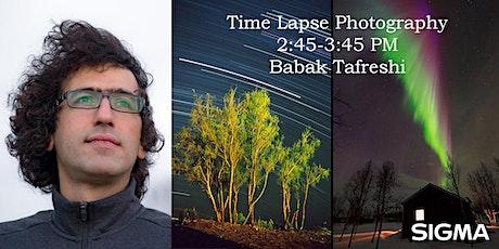 Time-Lapse Photography with Sigma's Babak Tafreshi - Lakeshore Foto Fest! tickets