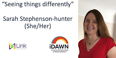 """""""Seeing things differently"""" – Sarah Stephenson-hunter (She/Her)"""