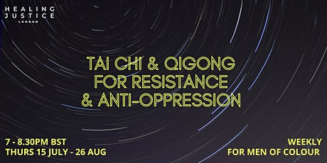 Tai Chi & Qigong for Resistance and Anti-Oppression tickets