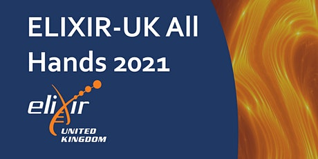 ELIXIR-UK All Hands 2021 tickets