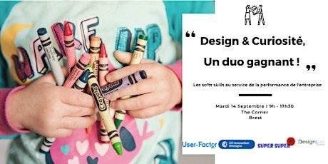 Design & Curiosité, un duo gagnant ! billets