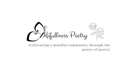 Mifullness Poetry presents Using Poetry For Mental Wellness tickets