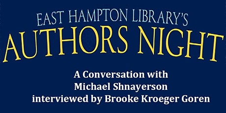Authors Night  - A Conversation with Michael Shnayerson tickets