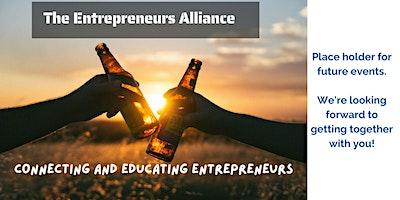 The Entrepreneurs Alliance – September Event Placeholder