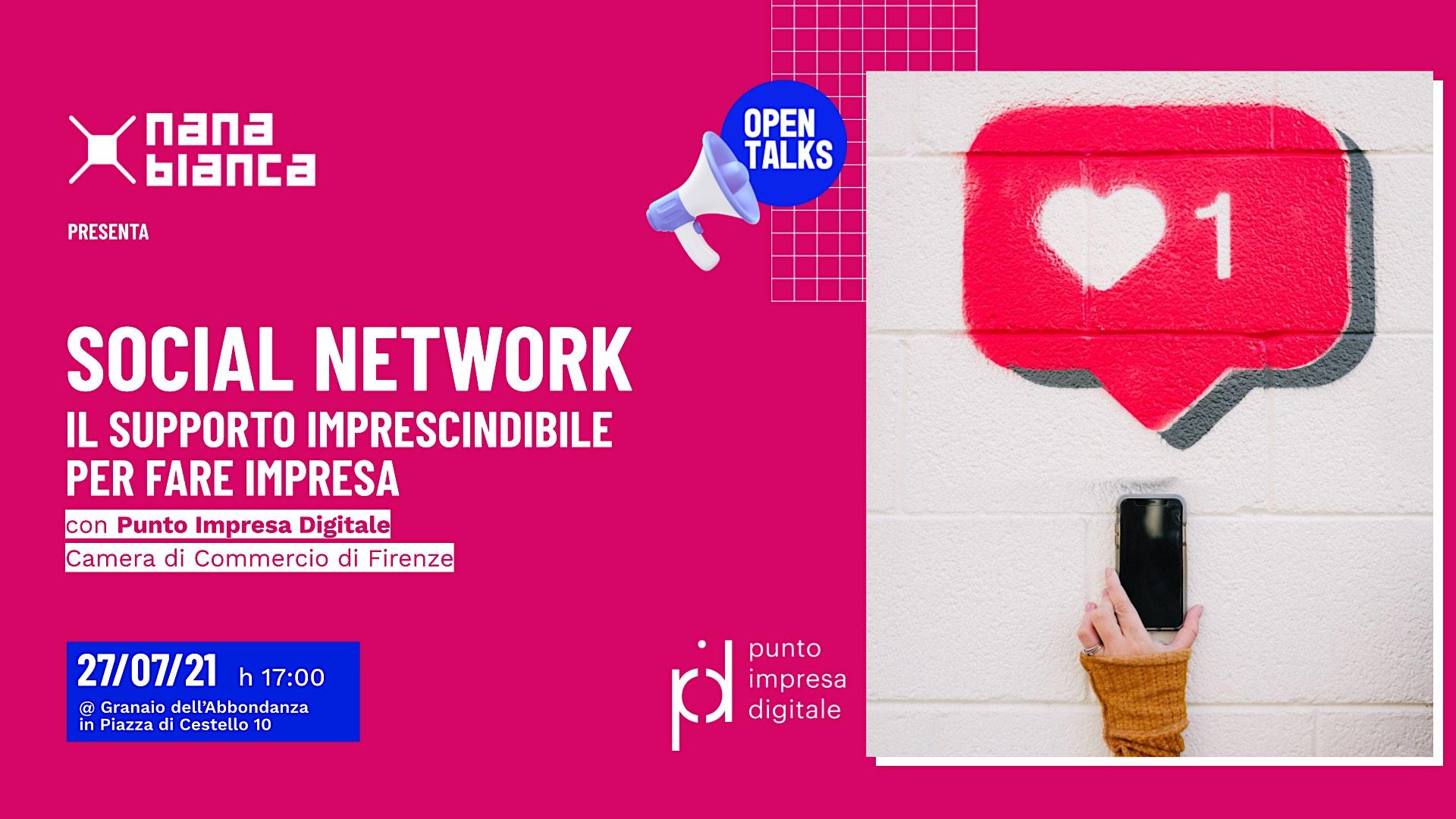 Open Talks: Social Network - Il supporto imprescindibile per fare impresa