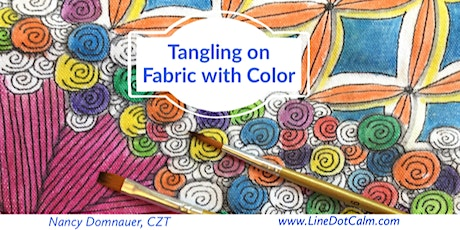 Zentangle® Tangling on Fabric with Colors 2- Part Workshop Sept 23 & 30 tickets