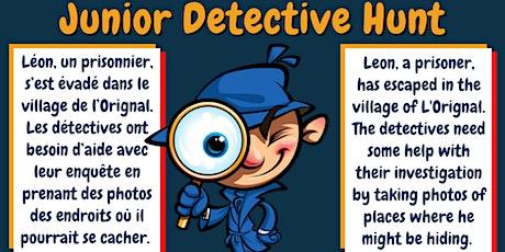 Junior Detective Hunt / Chasse Détective Junior tickets