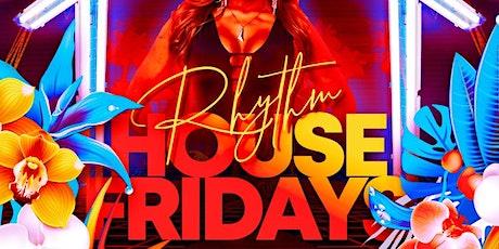 FRIDAY NIGHTS @ RHYTHM HOUSE tickets