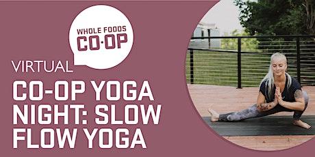 Slow Flow Yoga - A FREE virtual Co-op Class tickets